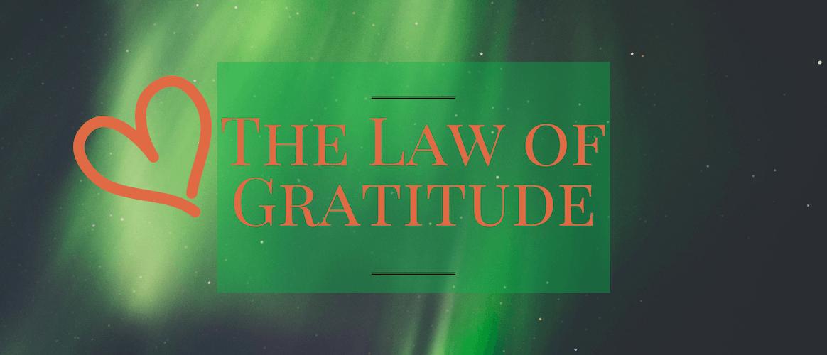 The Law of Gratitude