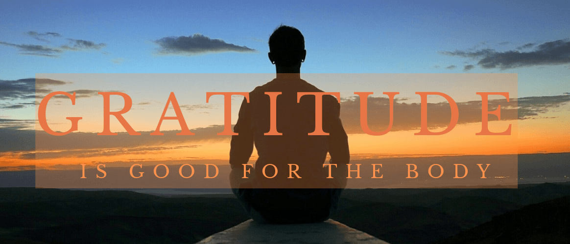 gratitude is good for the body